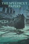 The Speedicut Papers Book 9 (1900-1915): Boxing Icebergs - Christopher Joll