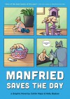 Manfried Saves the Day - Caitlin Major, Kelly Bastow