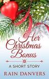 Her Christmas Bonus - Rain Danvers