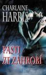 Pasti ze záhrobí (Harper Connelly Mysteries, #2) - Charlaine Harris, Tomas Havlik