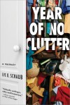 Year of No Clutter - Eve O. Schaub