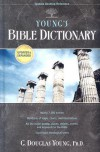 Young's Bible Dictionary (Tyndale Desktop Reference) - G. Douglas Young, James A. Swanson