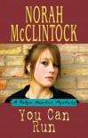 You Can Run - Norah McClintock