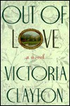 Out of Love - Victoria Clayton
