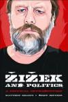 Zizek and Politics: A Critical Introduction - Matthew  Sharpe, Geoff M. Boucher