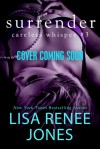 Surrender - Lisa Renee Jones