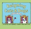 Reigning Cats And Dogs: A Rhymes With Orange Tribute to Those Who Shed - Hilary B. Price