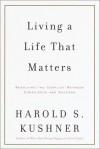 Living a Life That Matters - Harold S. Kushner