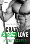 Crazy Pucking Love - Cindi Madsen