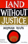 Land Without Justice - Milovan Djilas, Michael B. Petrovich