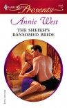 The Sheikh's Ransomed Bride (Surrender to the Sheikh) (Harlequin Presents, #2649) - Annie West