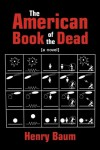 The American Book of the Dead - Henry Baum