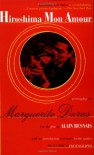 Hiroshima Mon Amour - Marguerite Duras, Richard Seaver