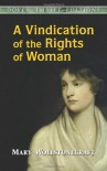 A Vindication of the Rights of Woman (Dover Thrift Editions) - Mary Wollstonecraft