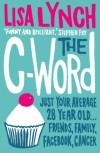 The C-Word - Lisa Lynch