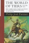 The World of Tiers Volume 2 - Philip José Farmer