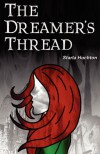 The Dreamer's Thread - Starla Huchton