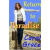 Return to Paradise - Carol Grace