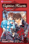 Captive Hearts, Vol. 5 - Matsuri Hino