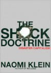 The Shock Doctrine: The Rise of Disaster Capitalism -