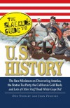The Slackers Guide to U.S. History: The Bare Minimum on Discovering America, the Boston Tea Party, the California Gold Rush, and Lots of Other Stuff Dead White Guys Did - Don Stewart, John Pfeiffer