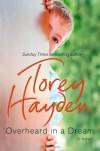 Overheard in a Dream - Torey L. Hayden