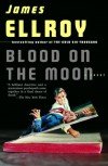Blood on the Moon - James Ellroy