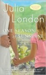 One Season of Sunshine (Cedar Springs #2) - Julia London