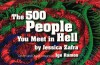The 500 People You Meet in Hell - Jessica Zafra