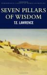 Seven Pillars of Wisdom (Wordsworth Classics of World Literature) - T.E. Lawrence, Angus Calder