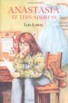 Anastasia at This Address - Lois Lowry
