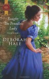 Bought: The Penniless Lady (Harlequin Historical) - Deborah Hale