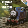 Trouble for Thomas and Other Stories (Thomas the Tank Engine; A Please Read To Me book) - Reverand W Awdry