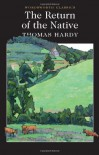 Return of the Native - Thomas Hardy