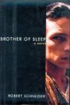 Brother of Sleep - Robert Schneider