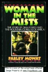 Woman in the Mists: The Story of Dian Fossey and the Mountain Gorillas of Africa - Farley Mowat