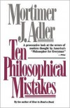 Ten Philosophical Mistakes -