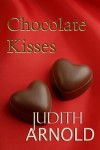 Chocolate Kisses - Judith Arnold