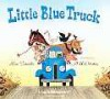 Little Blue Truck Board Book (Board Book) - Alice Schertle, Jill McElmurry