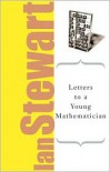 Letters to a Young Mathematician - Ian Stewart
