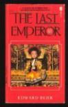 Last Emperor,the - Edward Behr