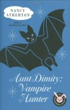 Aunt Dimity: Vampire Hunter - Nancy Atherton