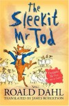 The Sleekit Mr Tod - Quentin Blake, Roald Dahl