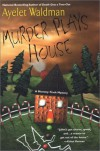 Murder Plays House (Mommy-Track Mystery, #5) - Ayelet Waldman