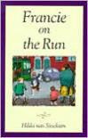 Francie on the Run - Hilda van Stockum