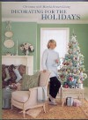 Decorating for the Holidays - Martha Stewart