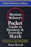 Merriam-Webster's Pocket Guide to Business and Everyday Math - Brian Burrell