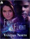Fight or Flight - Vanessa North
