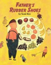Fathers Rubber Shoes - Yumi Heo