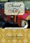 Sweet Tilly - Carolyn Brown